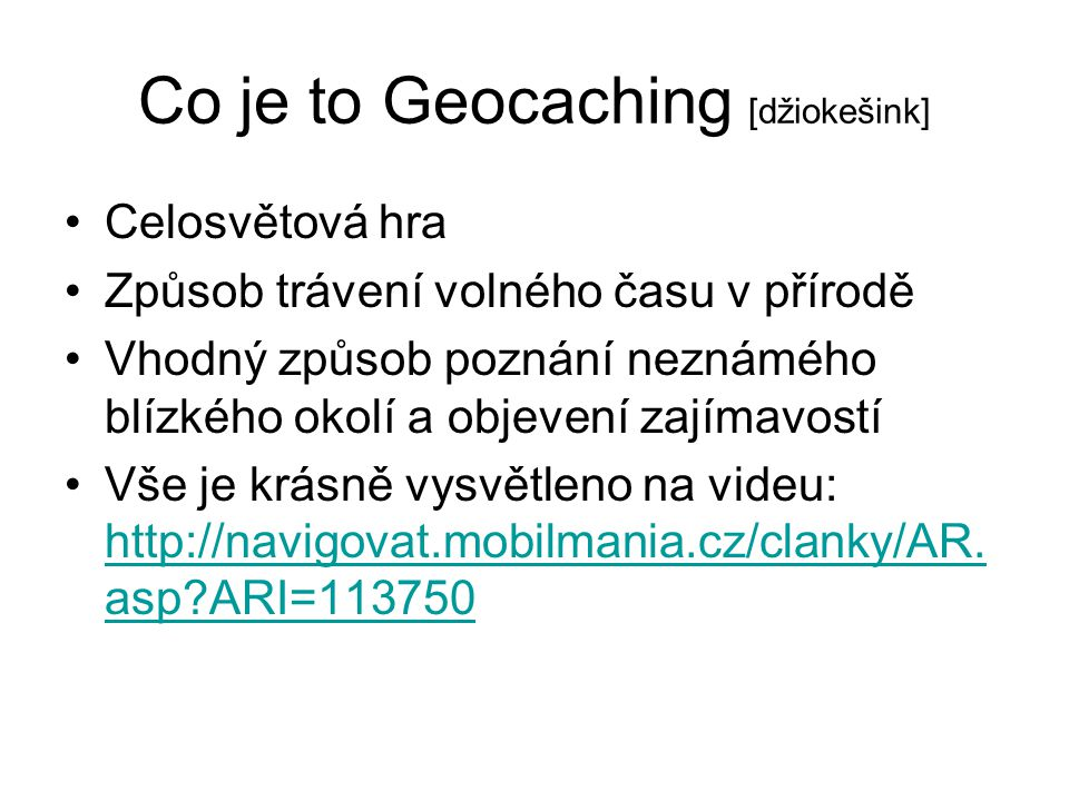 Co je to Geocaching [džiokešink]
